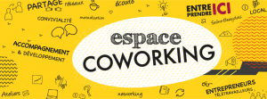 réseau entreprendre ici et espace de coworking